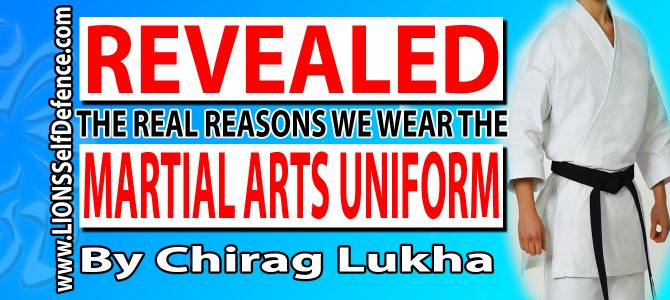 The Martial Arts Uniform & Why it's so IMPORTANT! [5 Min Read]
