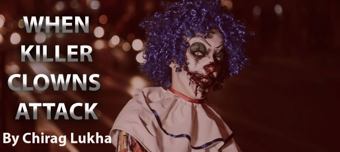 WHAT TO DO WHEN CLOWNS ATTACK: Self Defence against Killer Clowns |4 mins read|